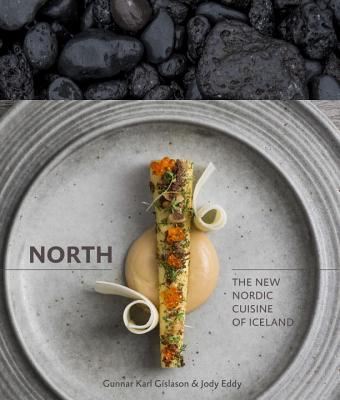 North: The New Nordic Cuisine of Iceland Cover Image