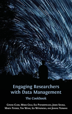Engaging Researchers with Data Management: The Cookbook (Open Reports #8) Cover Image