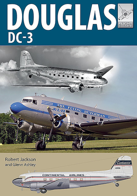 Douglas DC-3: The Airliner That Revolutionised Air Transport (Flight Craft) Cover Image