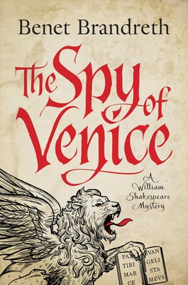 The Spy of Venice: A William Shakespeare Mystery (William Shakespeare Mysteries #1) Cover Image