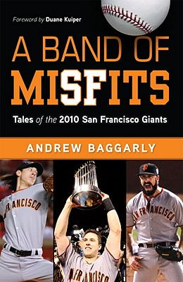 A Band of Misfits: Tales of the 2010 San Francisco Giants Cover Image
