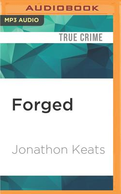 Forged: Why Fakes Are the Great Art of Our Age Cover Image