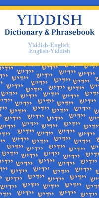 Yiddish-English/English-Yiddish Dictionary & Phrasebook Cover Image
