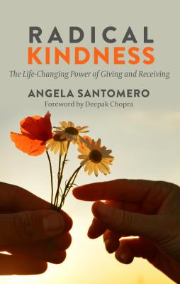 Radical Kindness: The Life-Changing Power of Giving and Receiving Cover Image