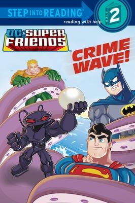 Crime Wave! (DC Super Friends) Cover