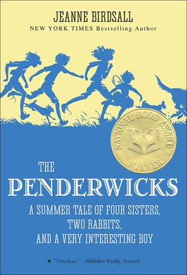 The Penderwicks: A Summer Tale of Four Sisters, Two Rabbits, and a Very Interesting Boy (Penderwicks (Pb)) Cover Image