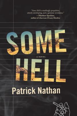 Some Hell: A Novel Cover Image