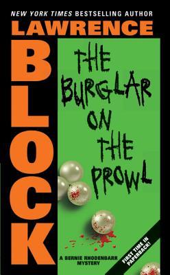 The Burglar on the Prowl (Bernie Rhodenbarr #10) Cover Image