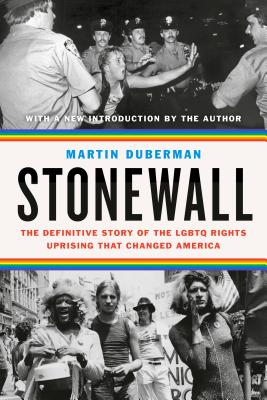 Stonewall: The Definitive Story of the LGBTQ Rights Uprising that Changed America Cover Image