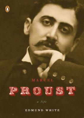 Marcel Proust: A Life (Penguin Lives) Cover Image