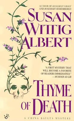 Thyme of Death (China Bayles Mystery #1) Cover Image