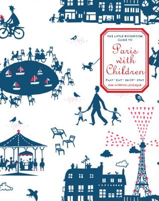 The Little Bookroom Guide to Paris with Children Cover