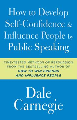 How to Develop Self-Confidence and Influence People by Public Speaking Cover Image