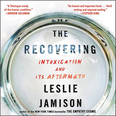 The Recovering Lib/E: Intoxication and Its Aftermath Cover Image