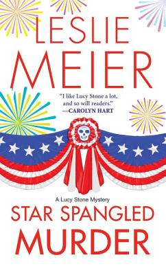 Star Spangled Murder (A Lucy Stone Mystery #11) Cover Image