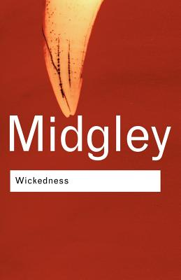 Wickedness: A Philosophical Essay (Routledge Classics) Cover Image