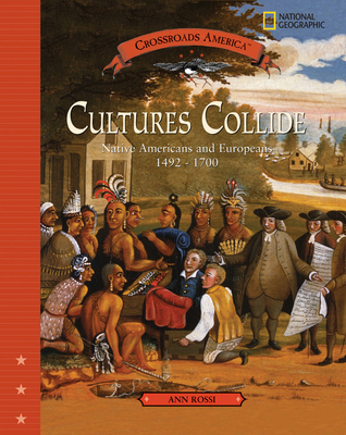 Cultures Collide: Native American and Europenas 1492-1700 Cover Image