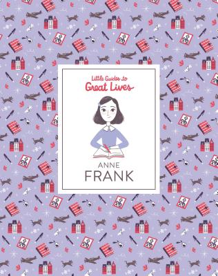 Little Guides to Great Lives: Anne Frank Cover Image