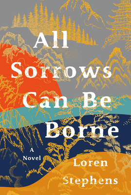 All Sorrows Can Be Borne Cover Image