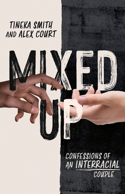 Mixed Up: Confessions of an Interracial Couple Cover Image