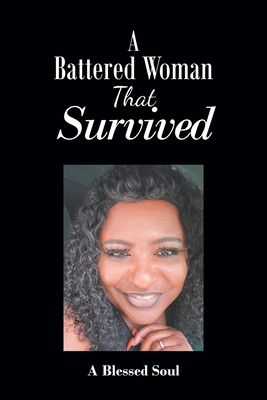 A Battered Woman That Survived Cover Image