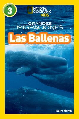 National Geographic Readers: Grandes Migraciones: Las Ballenas (Great Migrations: Whales) Cover Image