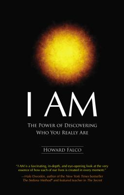 I Am: The Power of Discovering Who You Really Are Cover Image
