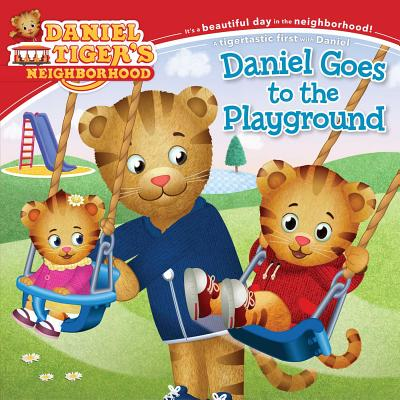 Daniel Goes to the Playground (Daniel Tiger's Neighborhood) Cover Image