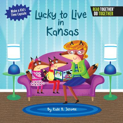 Lucky to Live in Kansas Cover Image