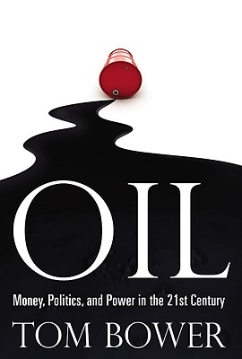 Oil: Money, Politics, and Power in the 21st Century Cover Image