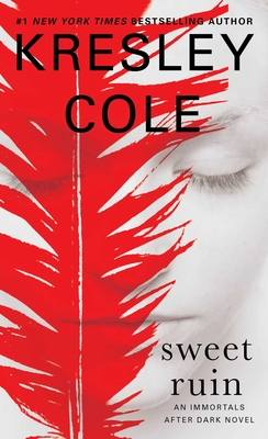Cover for Sweet Ruin (Immortals After Dark #16)