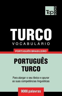 Vocabulário Português Brasileiro-Turco - 9000 palavras Cover Image