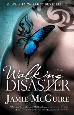 Walking Disaster: A Novel (Beautiful Disaster Series) Cover Image