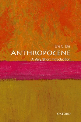 Anthropocene: A Very Short Introduction (Very Short Introductions) Cover Image
