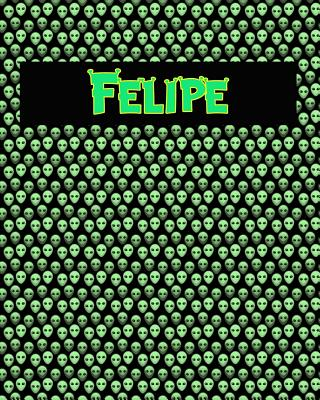 120 Page Handwriting Practice Book with Green Alien Cover Felipe: Primary Grades Handwriting Book Cover Image