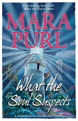 Cover for What the Soul Suspects