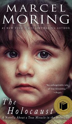 The Holocaust: A Novella About a True Miracle in the Holocaust Cover Image
