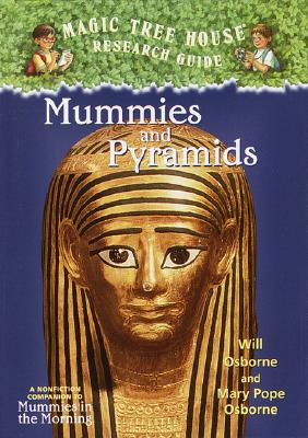 Mummies and Pyramids: A Nonfiction Companion to Magic Tree House #3: Mummies in the Morning Cover Image