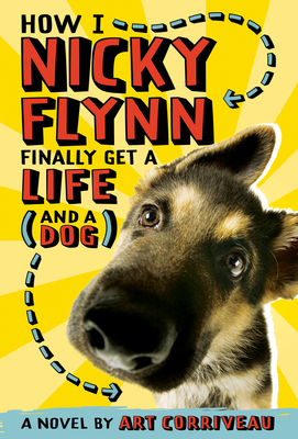 How I, Nicky Flynn, Finally Get a Life (and a Dog) Cover