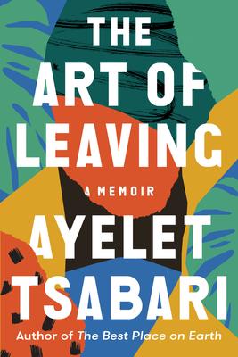 The Art of Leaving: A Memoir Cover Image