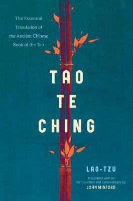 Tao Te Ching: The Essential Translation of the Ancient Chinese Book of the Tao Cover Image