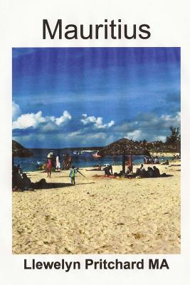 Mauritius: South Rugged Scenery and Stunning Beaches (Photo Albums) Cover Image