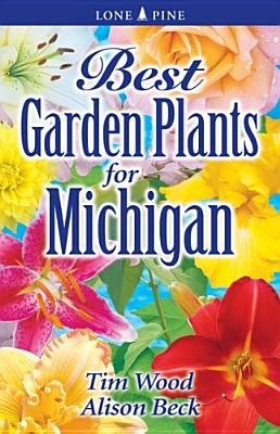 Best Garden Plants for Michigan Cover Image