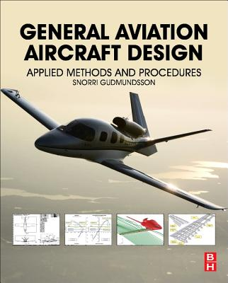 General Aviation Aircraft Design: Applied Methods and Procedures Cover Image