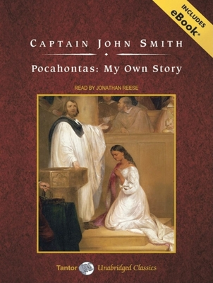 Pocahontas: My Own Story (Tantor Unabridged Classics) Cover Image