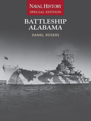 Battleship Alabama: Naval History Special Edition Cover Image