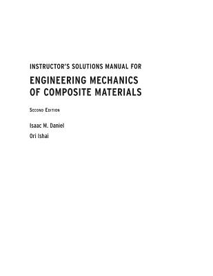 Instructor's Solutions Manual for Engineering Mechanics of Composite Materials, Second Edition Cover Image
