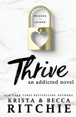Thrive: An Addicted Novel Cover Image