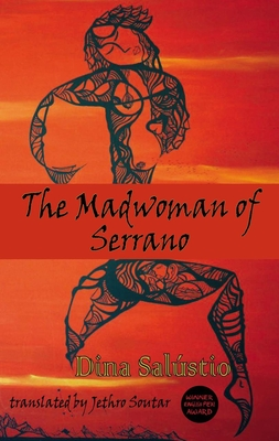The Madwoman of Serrano (Dedalus Africa #5)