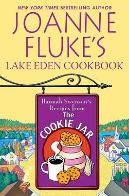 Joanne Fluke's Lake Eden Cookbook (A Hannah Swensen Mystery) Cover Image